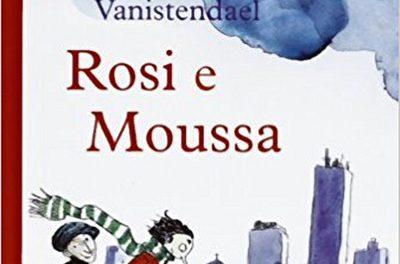 Rosi e Moussa